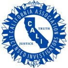 California Association of Licensed Investigators | Keck Investigation Service, LLC