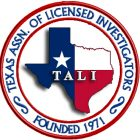 Texas Association of Licensed Investigators | Keck Investigation Service, LLC